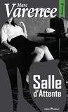 Marc Varence - Salle d'attente.