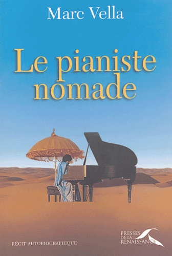 Marc Vella - Le pianiste nomade.