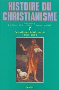 Accentsonline.fr Histoire du christianisme - Tome 7, De la réforme à la réformation (1450-1530) Image