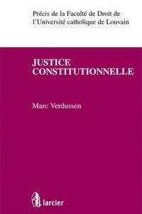 Marc Verdussen - Justice constitutionnelle.