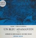 Marc Verhaverbeke et Jean-Pierre Vielfaure - Un bleu adamantin - Poèmes accompagnés de dessins-collages de Jean-Pierre Vielfaure.