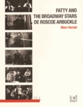 Marc Vernet - Fatty and the Broadway Stars de Roscoe Arbuckle.