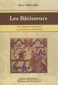 Marc Viellard - Les bâtisseurs.