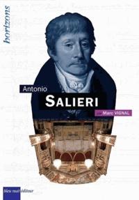 Marc Vignal - Antonio Salieri.