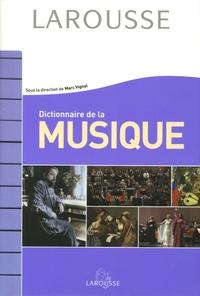 Marc Vignal et Josette Aubry - Dictionnaire de la Musique.
