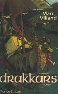 Marc Villand - Drakkars.