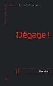 Marc Villard - Dégage !.