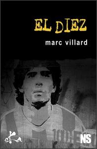 Marc Villard - El Diez.