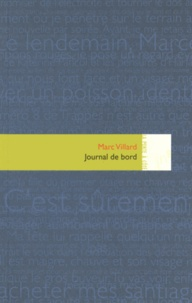 Marc Villard - Journal de bord.