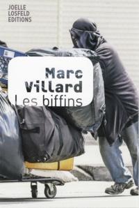 Marc Villard - Les biffins.