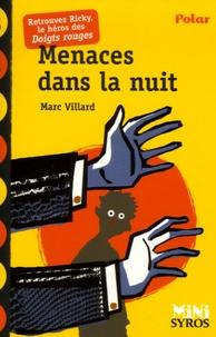 Marc Villard - Menaces dans la nuit.