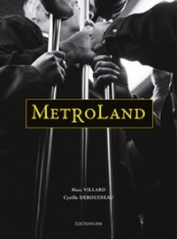 Marc Villard - Métroland.