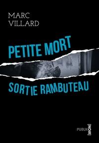 Marc Villard - Petite mort sortie Rambuteau - la collection noire de publie.net.