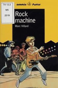 Marc Villard - Rock machine.