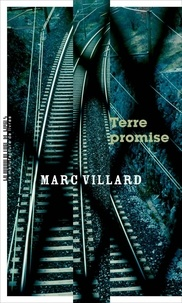 Marc Villard - Terre promise.