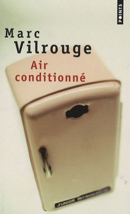 Marc Vilrouge - Air conditionné.