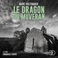 Marc Voltenauer - Le dragon du Muveran.