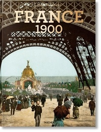 Ebooks téléchargements pdf France around 1900  - A Portrait in Color PDF PDB DJVU in French 9783836578509