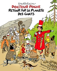 Marc Wasterlain - Docteur Poche  : Retour sur la planète des chats.