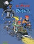 Marc Wasterlain - Les Pixels Tome 2 : Les Pixels et les Robots.