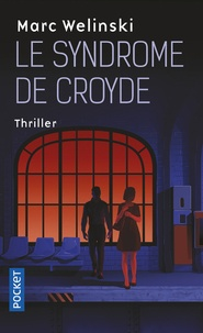 Marc Welinski - Le syndrome de Croyde.