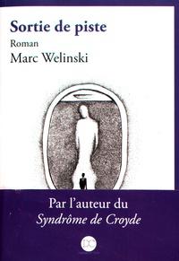Marc Welinski - Sortie de piste.