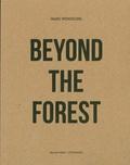 Marc Wendelski et Werner Moron - Beyond the Forest.