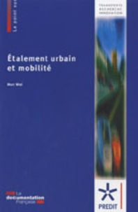 Marc Wiel - Etalement urbain et mobilité.