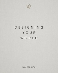 Marc Wolterinck - Designing your world - Edition bilingue anglais-néerlandais.