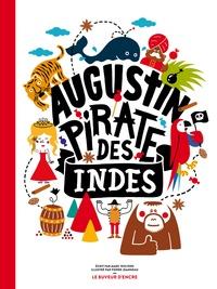 Marc Wolters et Pierre Jeanneau - Augustin, pirate des Indes.