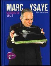 Marc Ysaye - Making Of - Volume 2. 1 CD audio