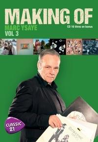 Marc Ysaye - Making Of - Volume 3.