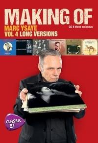 Marc Ysaye - Making of - Volume 4, Long versions. 1 CD audio