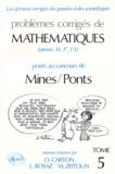 Marc Zeitoun et Olivier Carton - Problèmes corrigés de mathématiques posés au concours des Mines-Ponts - Tome 5, option M, P', TA.