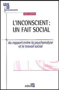 Accentsonline.fr L'inconscient : un fait social. - Du rapport entre la psychanalyse et le travail social Image