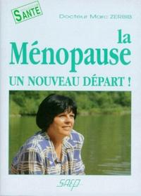 Marc Zerbib - La ménopause - Un nouveau départ.