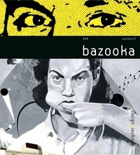 Marc Zermati - Bazooka - Edition bilingue français-anglais.