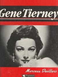 Marceau Devillers et Maurice Bessy - Gene Tierney.