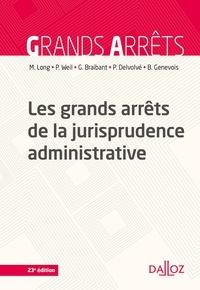 Marceau Long et Prosper Weil - Les grands arrêts de la jurisprudence administrative - 23e ed..