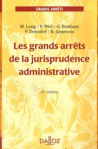 Marceau Long et Prosper Weil - Les grands arrêts de la jurisprudence administrative.