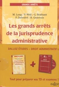 Marceau Long et Prosper Weil - Les grands arrêts de la jurisprudence administrative - Avec un CD Rom : Droit administratif.