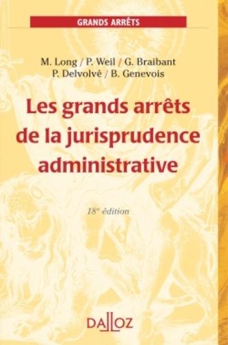 Les grands arrêts de la jurisprudence administrative 18e édition