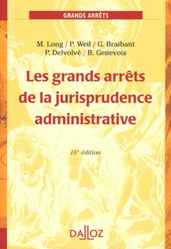 Les grands arrêts de la jurisprudence administrative 18e édition -  avec 1 Cédérom