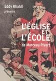 Marceau Pivert - L'Eglise et l'Ecole.