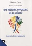 Marceau Pivert - Une histoire populaire de la laïcité.
