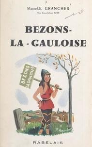 Marcel-Étienne Grancher - Bezons la Gauloise.