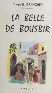 Marcel-Étienne Grancher - La belle de Bousbir.