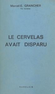 Marcel-Étienne Grancher - Le cervelas avait disparu.
