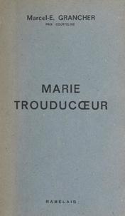 Marcel-Étienne Grancher - Marie Trouducœur - Vigneronne beaujolaise.