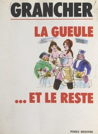 Marcel-Étienne Grancher et Frank Dominique - Souvenirs roses (2). La gueule et le reste.